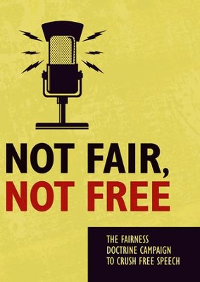 Not Fair, Not Free  -     By: Truth In Action Ministries