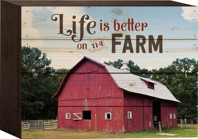 Life Is Better On the Farm Tabletop Art  -