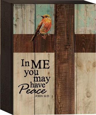 In Me You May Have Peace Tabletop Art  -
