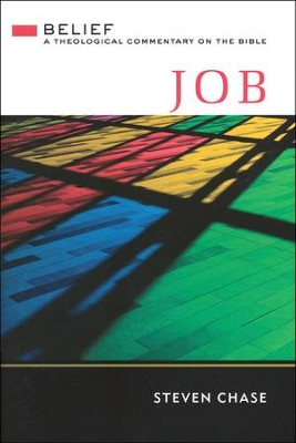 Job: A Theological Commentary on the Bible  -     By: Steven Chase
