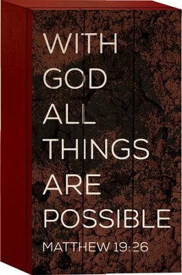 With God All Things Are Possible Tabletop Art  -