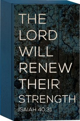 The Lord Will Renew Their Strength Tabletop Art  -