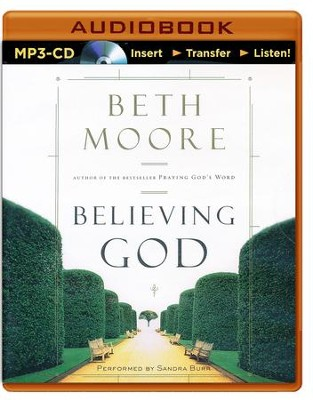 Believing God - unabridged audio book on MP3-CD  -     Narrated By: Sandra Burr     By: Beth Moore