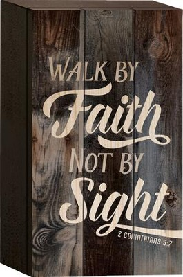 Walk By Faith Not By Sight Tabletop Art  -