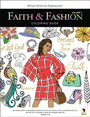 Faith & Fashion Coloring Book, Volume 1  -     By: G Perkins