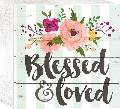 Blessed and Loved Tabletop Art  -