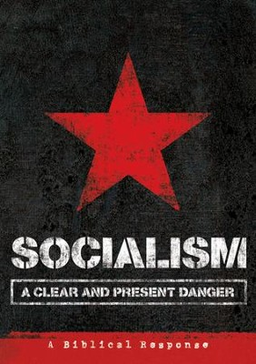 Socialism: A Clear and Present Danger  -     By: Truth In Action Ministries