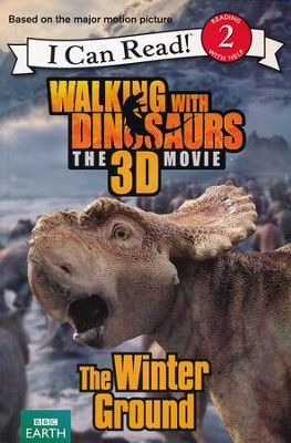 Walking with Dinosaurs: The Winter Ground  -     By: Catherine Hapka