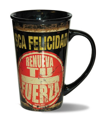 Busca Felicidad, Renueva Tu Fuerza, Jarra  (Find Joy, Renew Your Strength, Mug)  -