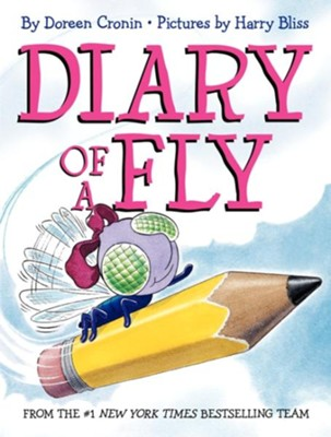 Diary of a Fly  -     By: Doreen Cronin     Illustrated By: Harry Bliss