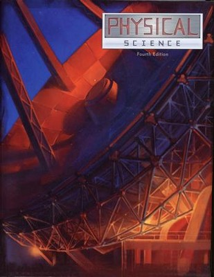 BJU Press Physical Science Student Text, Grade 9, 4th Edition   -