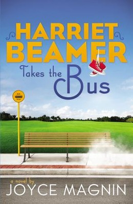 Harriet Beamer Takes the Bus - eBook  -     By: Joyce Magnin
