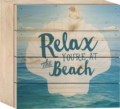 Relax, You're At the Beach Tabletop Art  -