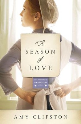 A Season of Love - eBook  -     By: Amy Clipston