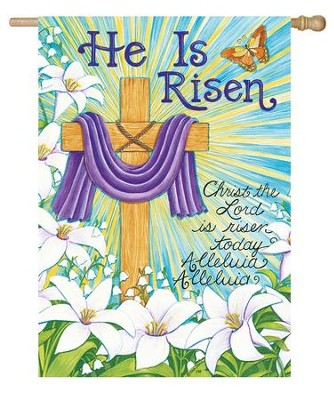 He Is Risen, Cross and Lilies Flag, Large  -     By: Deb Strain