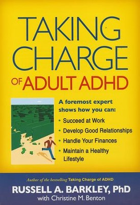 Taking Charge of Adult ADHD  -     By: Russell A. Barkley