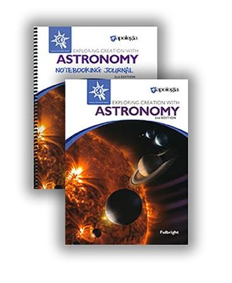 Exploring Creation with Astronomy Advantage Set, 2nd Edition (with Notebooking Journal)  -     By: Jeannie Fulbright