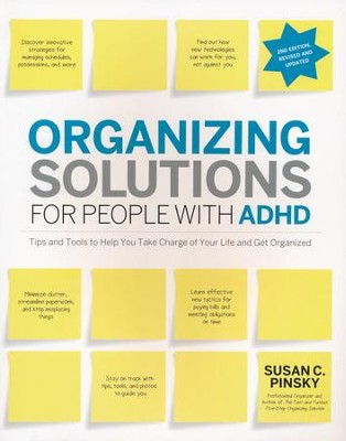 Organizing Solutions for People With ADHD, 2nd Edition, Revised and Updated   -     By: Susan C. Pinsky