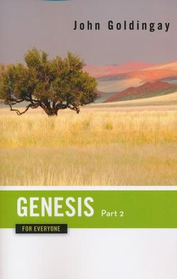 Genesis for Everyone, Part 2 (Chapters 17-50)     -     By: John Goldingay