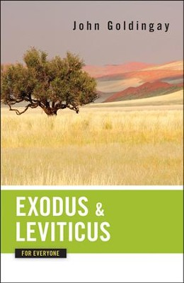 Exodus and Leviticus for Everyone, Repackaged   -     By: John Goldingay