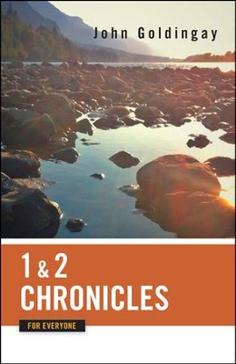 1 and 2 Chronicles for Everyone  -     By: John Goldingay