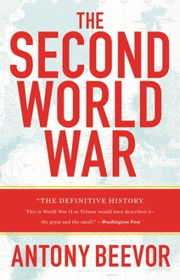 The Second World War - eBook  -     By: Antony Beevor