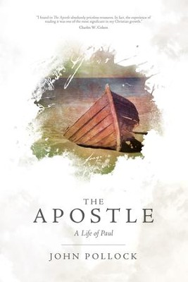The Apostle: A Life of Paul - eBook  -     By: John Pollock