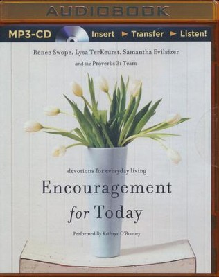 Encouragement For Today: Devotions for Everyday Living - unabridged audiobook on CD  -     Narrated By: Kathryn O'Rooney     By: Renee Swope, Lysa TerKeurst, Samantha Evilsizer
