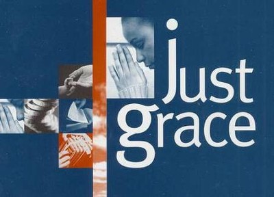 Just Grace   -     By: Evangelism Explosion