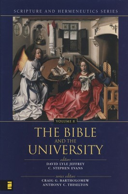 The Bible and The University   -     By: Craig Bartholomew, Anthony C. Thiselton
