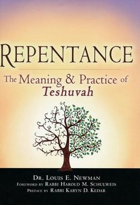 Repentance: The Meaning & Practice of Teshuvah   -     By: Louis E. Newman