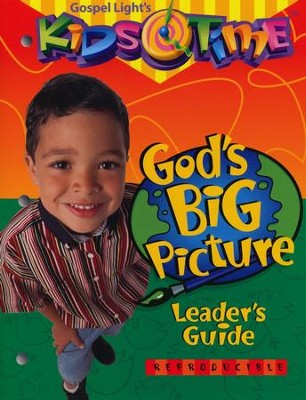 KidsTime: God's Big Picture--Complete Kit  -