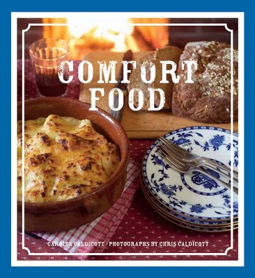 Comfort Food  -     By: Carolyn Caldicott, Chris Caldicott