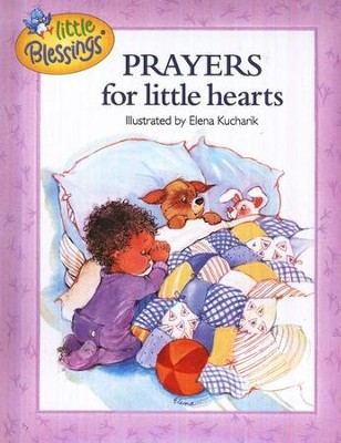 Little Blessings: Prayers for Little Hearts   -     By: Illustrated by Elena Kucharik     Illustrated By: Elena Kucharik