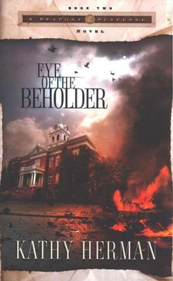 Eye of the Beholder, Seaport Suspense Series #2   -     By: Kathy Herman