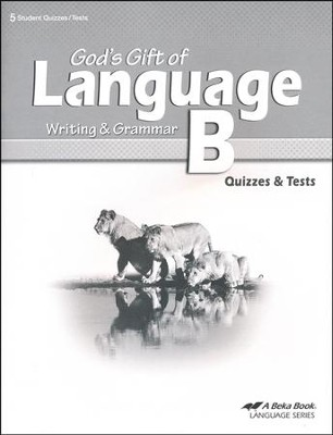 Abeka God's Gift of Language B Quizzes & Tests   -