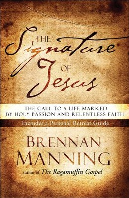 The Signature of Jesus - Slightly Imperfect  -     By: Brennan Manning