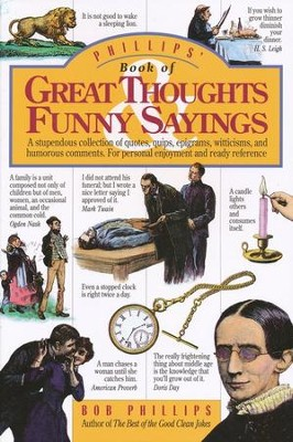 Phillip's Book of Great Thoughts & Funny Sayings  -     By: Bob Phillips