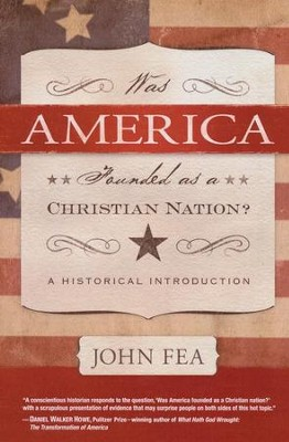 Was America Founded As a Christian Nation? A Historical Introduction  -     By: John Fea