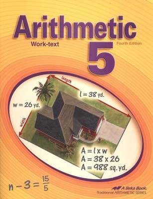 Abeka Arithmetic 5 Work-text, Fourth Edition   -