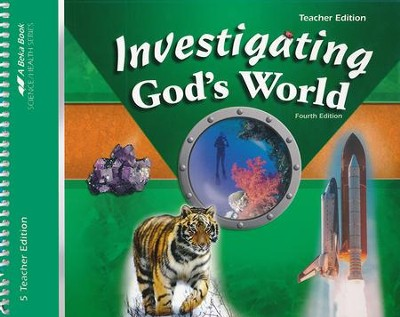Abeka Investigating God's World Teacher's Edition   -
