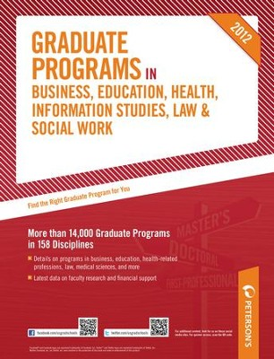 Peterson's Graduate Programs in Business, Education, Health, Information Studies, Law & Social Work 2012 - eBook  -     By: Peterson's