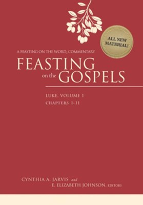 Feasting on the Gospels-Luke, Volume 1: A Feasting on the Word Commentary  -     Edited By: Cynthia A. Jarvis, E. Elizabeth Johnson     By: Cynthia A. Jarvis & E. Elizabeth Johnson, eds.