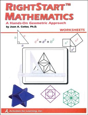 Rightstart Mathematics: A Hands-On Geometric Approach Worksheets  -