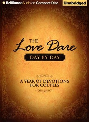 The Love Dare Day by Day: A Year of Devotions for Couples Unabridged Audiobook on CD  -     Narrated By: Tom Parks     By: Stephen Kendrick, Alex Kendrick