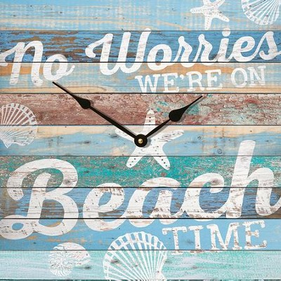 No Worries, We're On Beach Time Clock  -