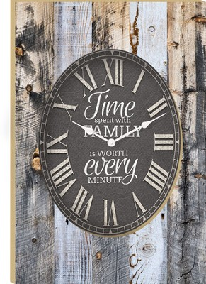 Time Spent With Family Is Worth Every Minute Clock  -