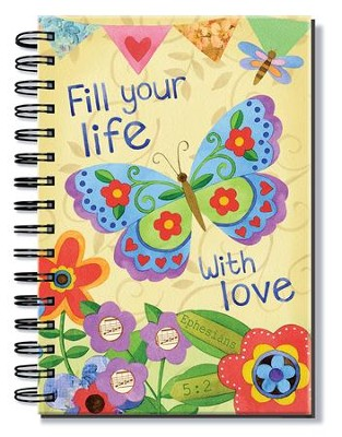 Fill Your Life With Love, Butterfly Journal  -