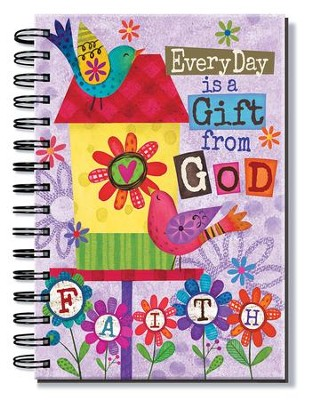 Everyday Is A Gift From God, Birdhouse Journal  -