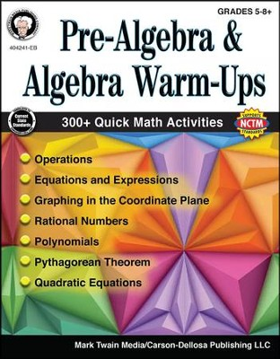 Mark Twain Pre-Algebra and Algebra Warm-Ups, Grades 5-8+  -